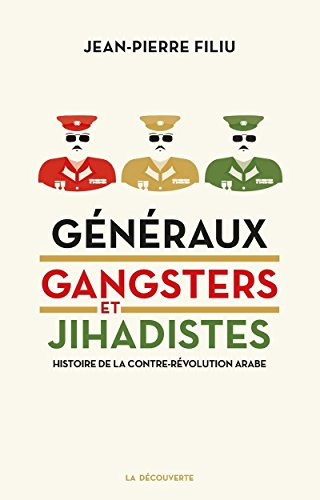 Généraux, gangsters et jihadistes