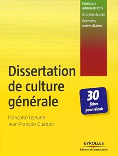 488a89c2c2c Dissertation de culture générale   30 Fiches pour réussir  Almouggar.com   Françoise Lejeune