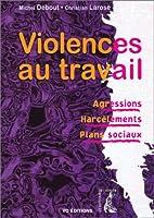 Violences au travail : Agressions -…