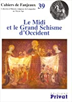 Le Midi et le Grand Schisme d'Occident by…