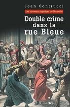 Double crime dans la rue Bleue : Les…