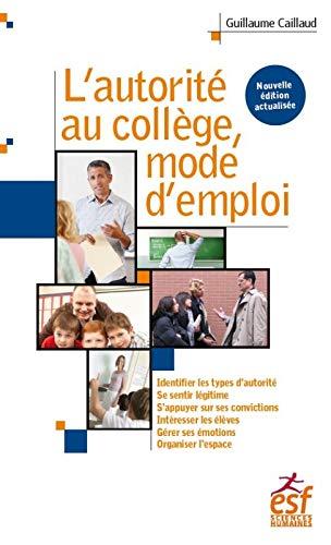 L' autorité au collège, mode d'emploi