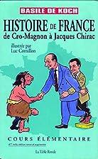 Histoire de France: De Cro-Magnon à Jacques…