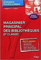 Magasinier Principal des Bibliothèques,…