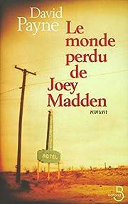 Le Monde perdu de Joey Madden – tekijä:…
