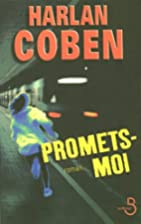 Promets-moi (French Edition) by Harlan Coben