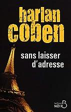 Sans Laisser D'adresse Fl by Harlan Coben