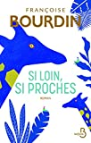 "Afficher ""Si loin, si proches"""