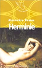 Herminie by Alexandre Dumas