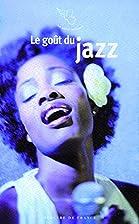 Le goût du jazz by Franck…