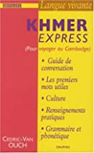Khmer Express : Pour voyager au Cambodge by…