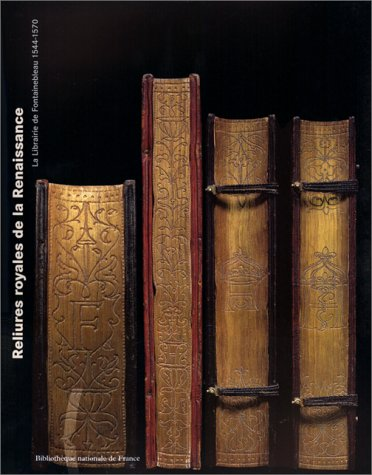 Reliures royales de la Renaissance