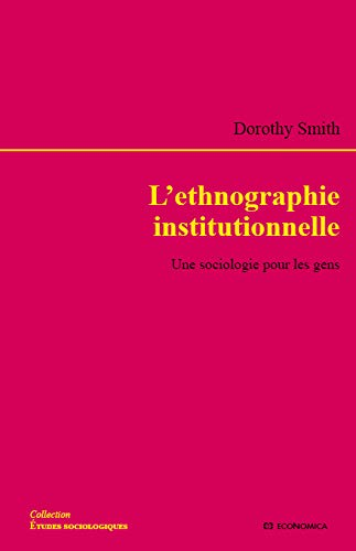 L'ethnographie institutionnelle