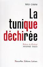 La Tunique Dechiree by Casini T