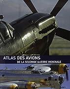 L'Atlas des avions de la 2ème…
