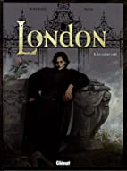 London, Tome 2 : Le carnet volé by…