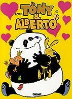 Tony & Alberto, Tome 7 : Pigeon, vole ! by…