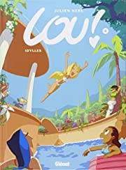 Lou !, tome 4 : Idylles de Julien Neel