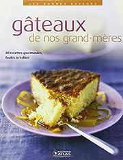 Gâteaux de nos grand-mères (Les Bonnes…