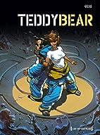 Teddy Bear : Intégrale by Gess