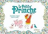 """Afficher """"Le petit prinche"""""""