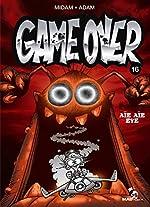 Game Over - Tome 16: Aïe aïe eye - Midam