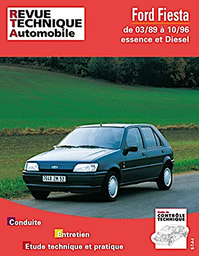revue technique automobile ford fiesta depuis mars 1989 et jusqu 39 octobre 1996 collectif. Black Bedroom Furniture Sets. Home Design Ideas