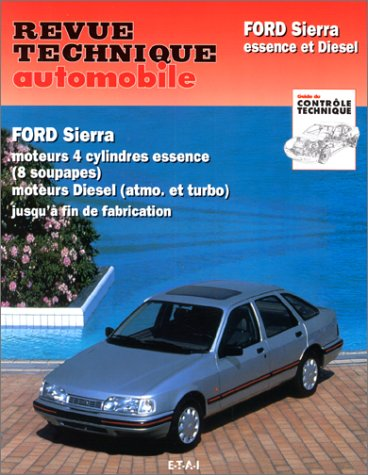 revue technique automobile ford sierra essence et diesel moteurs 4 cylindres essence 8. Black Bedroom Furniture Sets. Home Design Ideas