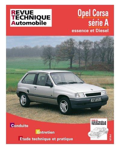 revue technique de l 39 automobile num ro 718 1 opel corsa a essence et diesel 1983 1993 etai. Black Bedroom Furniture Sets. Home Design Ideas