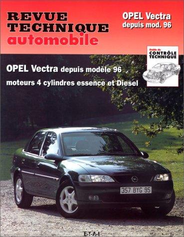 revue technique automobile cip 728 1 opel vectra depuis 1996 etai librairie scientifique. Black Bedroom Furniture Sets. Home Design Ideas