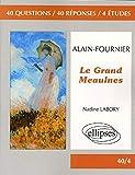 """Afficher """"Alain-Fournier, """"Le Grand Meaulnes"""""""""""