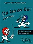Du tac au tac Japonais by Stéphane Gillot