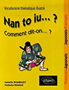 Nan to iu... ? Comment dit-on... ? :…