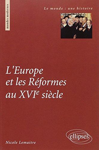 L'Europe et les réformes au XVIe siècle