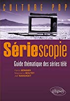 Sériescopie : Guide thématique des séries…