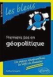 """Afficher """"Premiers pas en géopolitique"""""""