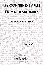Les Contre-exemples en mathématiques by…