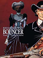 Bouncer, Tome 6 : La Veuve noire by Francois…