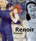Renoir Renoir / [commissaires de l'exposition Serge Lemoine et Serge Toubiana]