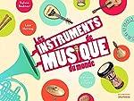 Instruments de musique du monde expliqués aux enfants - Sylvie Bednar