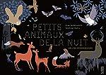 Petits animaux de la nuit - Anne Jankeliowitch
