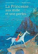 La princesse aux mille et une perles - Ghislaine Roman