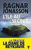 La trilogie de la dame de Reykjavik. 2 / L'île au secret