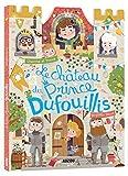 Le château du Prince Dufouillis