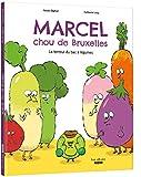 Marcel, chou de Bruxelles / La terreur du bac à légumes