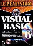 couverture du livre LE PLATINIUM VISUAL BASIC 6
