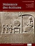 Naissance des écritures / Michel Renouard