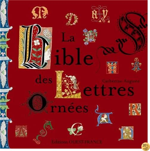 By Catherine Auguste La Bible Des Lettres Ornees Telecharger Pdf