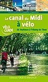 """Afficher """"Le Canal du Midi à vélo"""""""