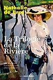 """Afficher """"La Trilogie de la rivière"""""""
